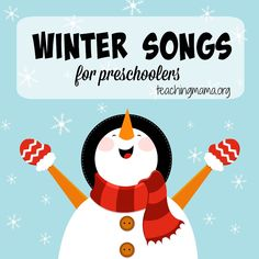 Winter Songs for Preschoolers with FREE printables!