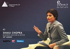 Presenting Shaili Chopra, an award winning Business News Presenter and Editor with prime time stints in ETNow and NDTV. She has interviewed the likes of Warren Buffet, George Soros and Ratan Tata amongst several other business and politics honchos.  The founder of two successful content driven start-ups SheThePeople.tv and GolfingIndian.com, she is considered among the 30 witty and intelligent women to follow on Twitter by CNN IBN. #eSummit