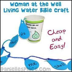 Living Water Cup Craft for The Woman at the Well Children's Sunday School Lesson from www.daniellesplace.com