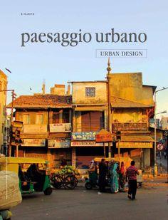 """""""Paesaggio Urbano"""" (Italy) on our projects: Bulgari Winery and Historical Hanoi 2013 /// Alfredo Cisternino, Creare paesaggio per via di levare, in """"Paesaggio Urbano"""" (Italy), November/December 2013, n. 5/6, pp. 18-23. /// Caterina Romaniello, Un'isola di silenzio nel cuore di Hanoi, in """"Paesaggio Urbano"""" (Italy), November/December 2013, n. 5/6 bis, pp. 54-59."""