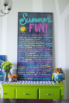 Make a chalkboard checklist for your summer fun! Ours is not quite this spectacular, but it is printed nicely and framed.  We are having lots of fun with this one.