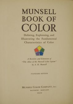 Foreward by writer, cartoonist & illustrator F.G. Cooper from the original 1929 publication of the Munsell Book of Color.