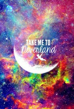 Take me to neverland galaxy wallpaper, so cute with so many vibrant colors.