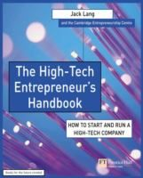 The high-tech entrepreneur's handbook : how to start and run a high-tech company / Jack Lang. - TPL X3M K Lan