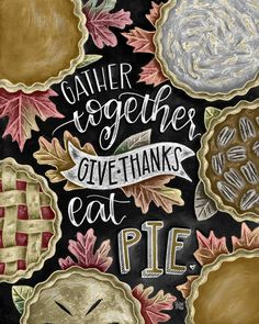 ♥ Gather Together, Give Thanks, Eat Pie ♥ ♥ L I S T I N G ♥ Each image is originally hand drawn with chalk and converted digitally. Chalkboard prints maintain the authenticity and dust of the original drawing smudge free. All prints are printed on Deep Matte Fujicolor Crystal Archive Professional Paper. ♥ F R A M I N G ♥ Frame in front of the glass of your frame for a more realistic chalkboard appearance, or frame behind the glass in areas where moisture is possible (bathrooms, sinks…