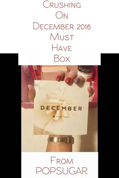 When I thought PopSugar Must Have box could not get any better I was wrong! Their December 2016 goodies are to die for! Also, I added details on the post on how to get your own free Must Have box.  #ad @ManeMessage | #dessangehairbeauty | @SistersGourmet | @WinkyLux | @BaubleBar