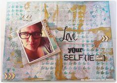 Le Creazioni di Kiara: LOVE YOUR SELFIE - mixed media layout - meeting / corso ASI Toscana luglio 2014