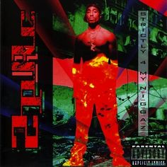 "2Pac, ""Strictly 4 My N.I.G.G.A.Z."""