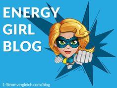 Der Energy Girl Blog berichtet über aktuelle Entwicklungen & kreative Produkte aus dem Energie-Bereich.