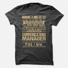 Awesome Shirt For Communications Manager