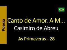 Casimiro de Abreu - 28 - Canto de Amor. A M...