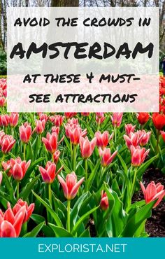 There are so many things to do in Amsterdam, but it CAN get crowded at the more popular attractions. Here's how to avoid waiting in line!