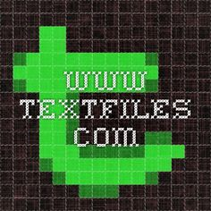 This sight is linked to multiple place marks, get get the correct link to the virus information click this link.  http://www.textfiles.com/virus/    a website that is under construction, teaches basic information on text file viruses.