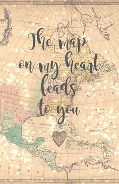 The Map On My Heart Leads to You - 8x10 Vintage Map Printable