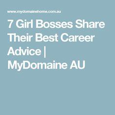 7 Girl Bosses Share Their Best Career Advice | MyDomaine AU