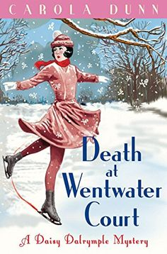Death at Wentwater Court (A Daisy Dalrymple Mystery Book by [Dunn, Carola] Cozy Mysteries, Best Mysteries, Murder Mysteries, Mystery Series, Mystery Books, Town And Country Magazine, Top Ten Books, Murder Most Foul, Daisy