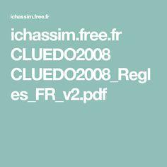 ichassim.free.fr CLUEDO2008 CLUEDO2008_Regles_FR_v2.pdf