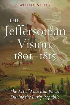 The Jeffersonian Vision, 18011815 , reveals how the nations leaders understood and asserted power during those crucial years between Thomas Jeffersons inauguration as the third president and the firin