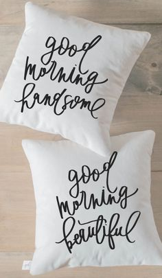 Throw Pillow Set - Good Morning Handsome and Beautiful calligraphy home decor