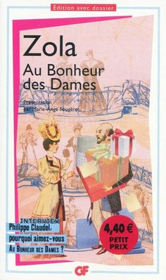 vintage cover of Émile Zola's Au Bonheur des Dames Philippe Claudel, Emile Zola, Interview, How To Speak French, Cover, Books, Brice, Reading Nooks, Mendoza
