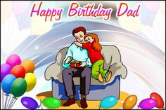 Check out the most beautiful Birthday Greetings for Dad. Dad loves you unconditionally and wants you to enjoy all the luxuries of the life for which he can even sacrifice his own luxuries. These Be…