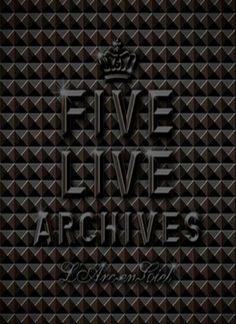 L'Arc~en~Ciel [Videos] DVD >> FIVE LIVE ARCHIVES >> 2007.04.04