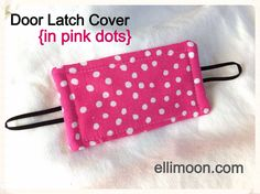 Super cute for a little girl's Minnie Mouse room or bathroom.  Keeps the door from making noise when opening/closing and prevents child from locking it.  Lots of other cute options on www.ellimoon.com - Door Latch Cover in Pink Dots with Black Accents on Etsy, $8.00