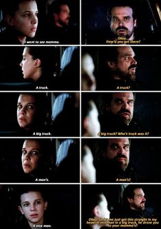Hopper living every parents worst nightmare: the nice man in the truck eleven stranger things Stranger Things Quote, Stranger Things Have Happened, Stranger Things Aesthetic, Stranger Things Season 3, Eleven Stranger Things, Stranger Things Netflix, Hopper Stranger Things, Stranger Danger, Cute Relationships
