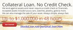 Collateral Loans, Secured Loan, Quick Loans, Credit Check, Personal Finance
