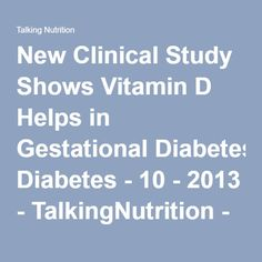 New Clinical Study Shows Vitamin D Helps in Gestational Diabetes - 10 - 2013 - TalkingNutrition - DSM