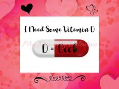 I Need Some Vitamin Dick, Printable Naughty Card, Dirty Card Printable, Naughty Valentines Day Gift, DIY Naughty Valentines Day Gift for Him - Give the special someone in your life a card they will never forget! Easy to print 5x7 one-sided card design for a postcard or card