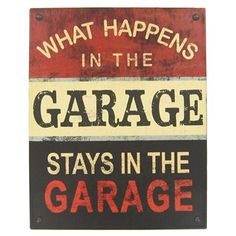 Open Road Brands What Happens in the Garage Tin Sign | Shop Hobby Lobby