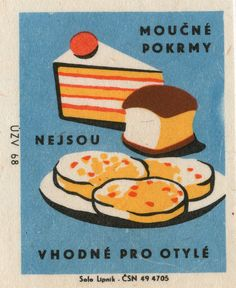 Vintage Czechoslovakian matchbox label - Sweets are not good for corpulent people Vintage Packaging, Vintage Labels, Vintage Posters, Vintage Graphic Design, Graphic Design Illustration, Illustration Art, Overlays, Posca Art, Matchbox Art