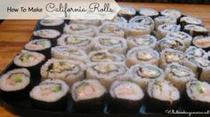 California Rolls Recipe, How To Make Perfect California Rolls, How To Make Sushi, Whats Cooking America