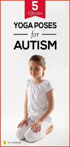 Do you know someone who suffers from autism? The disorder is less about the cause and more about the symptoms. Autistic children struggle to handle their bodies and their immediate environment. Fortunately, yoga can assist the children with their symptoms