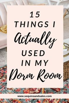 15 Things I Actually Used In My Dorm Room Sequins and Sales All College Students Need This cheap dorm room decor ideas This is the awesomeideas to your dorm room to decorateit.