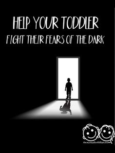 Help Your Toddler Fight Their Fear of the Dark. Suggestions by child therapist and toddler anxiety expert.