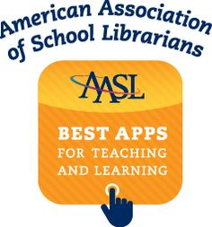 Best Apps for Teaching & Learning   American Association of School Librarians (AASL)