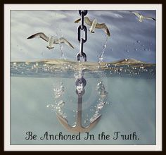 Anchored In the Truth - girls camp theme idea