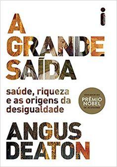 A Grande Saída - 9788551001813 - Livros na Amazon Brasil Ebooks, Grande, Book Cafe, Book Jacket, Feelings, Books, Nobel Prize