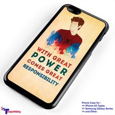 Spiderman Quote Great Power Responsibility - Personalized iPhone 7 Case, iPhone 6/6S Plus, 5 5S SE, 7S Plus, Samsung Galaxy S5 S6 S7 S8 Case, and Other