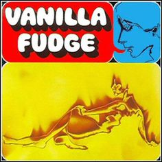 "Vanilla Fudge ""Vanilla Fudge."""