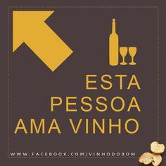 Eu amo vinho! #vinho #wine #frase #vinhodobom