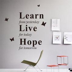 Live For Today Hope For Tomorrow by Cookies and Walls Superfin sj?lvh?ftande v?ggdekor av h?gsta kvalit¨¦t! L?tt att f?sta - s?tt p? vilket sl?tt och rent underlag ni sj?lv ?nskar.Material: PVC.H?g kvalitet, Icke-toxiska, milj?skyddStorlek: v?nligen se bild f?r storleksinformationSj?lvh?ftandeL?tt att f?sta p? v?ggenReng?r ytan noga d?r du ska s?tta fast den.Dra av och s?tt fast dekalen p? den valda ytan.Du kan sj?lv nu trycka ut eller press bort eventuella luftbubblor som dykt upp.Kom ih?g…