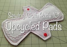 Sewing Cloth Pads 101 – Upcycled Pads – Save money and reduce waste with Amy Nix … - Upcycled Crafts Sewing Hacks, Sewing Crafts, Sewing Projects, Period Pads, Mama Cloth, Menstrual Pads, Menstrual Cycle, Cloth Pads, Creation Couture