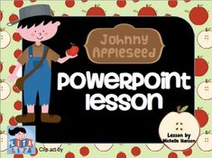 Enjoy the story of Johnny Appleseed with two interactive videos, Johnny…