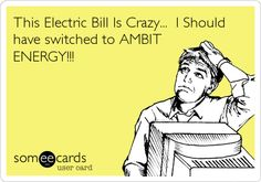 This Electric Bill Is Crazy... I Should have switched to AMBIT ENERGY!!!