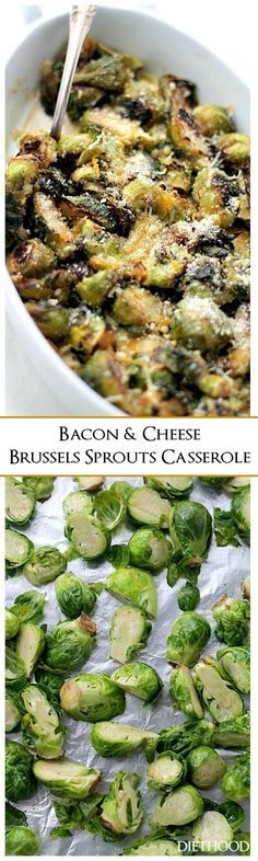 Bacon and Cheese Brussels Sprouts Casserole   www.diethood.com   Roasted brussels sprouts tossed with bacon and baked in a creamy cheese sauce.