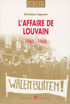 L'affaire de Louvain, 1960-1968. Christian Laporte