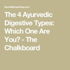 The 4 Ayurvedic Dige